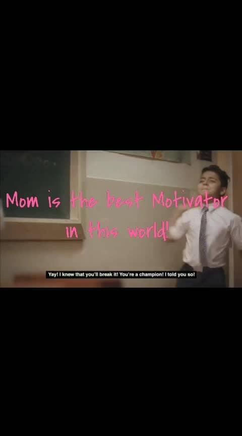 #mom #i-love-u-mom #mompreneur #momandson #momanddad #mom son #motivation #motivationalthoughts Mom is the best motivator in this world!