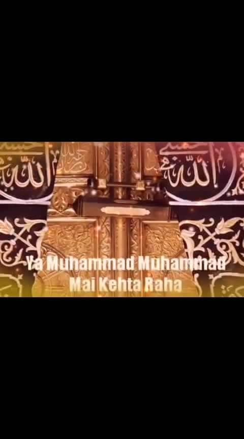 Ya Mohammad Mohammad Mai kerta Raha
