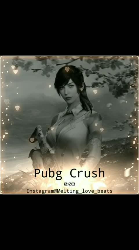 #game #pubg #crush