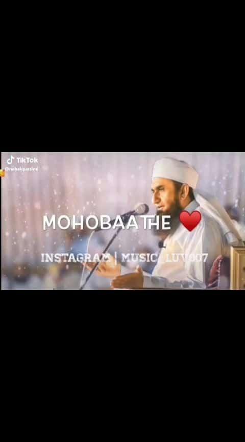 #islamic #maulana tariq jameel #mohabbat