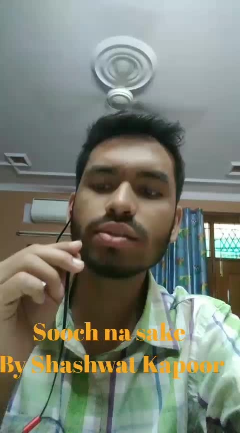sooch na sake by shashwat kapoor  i hope you guys would like this video like share and comment  #music#love#airlift#akshaykumar#arijitsingh#singer#song#bollywood#like#share#comment#showsomelove#musicislife
