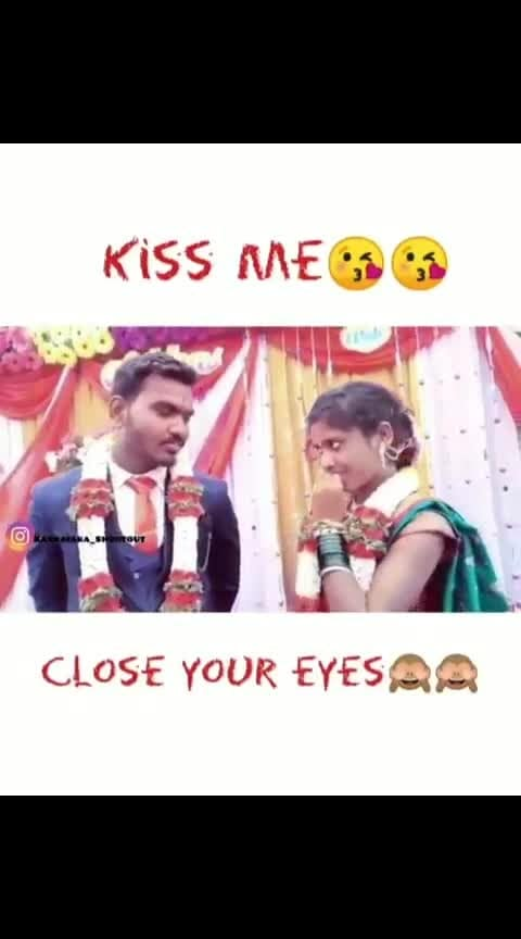 #kiss me close Ur eyes