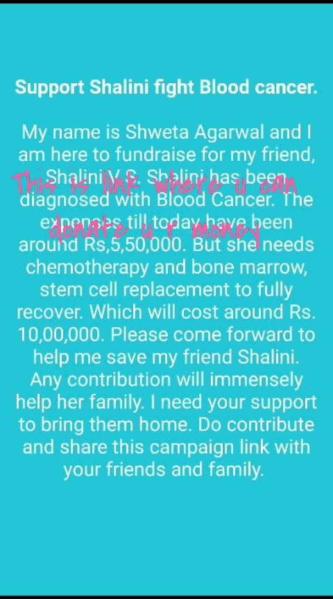 plz help her to get cure from blood cancerhttps://buc.kim/d/4K7lqRwBS5CN?pub=link [Support Shalini fight Blood cancer.   Milaap] is good,have a look at it!