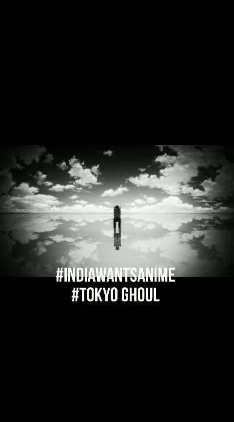 #IndiaWantsAnime #Tokyo Ghoul Beautiful Song