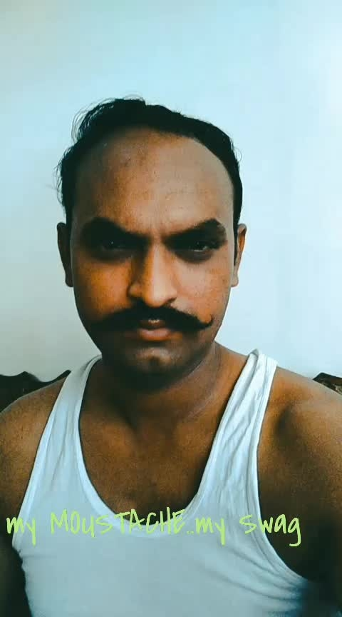 my MOUSTACHE..my Swag😎😎💪💪