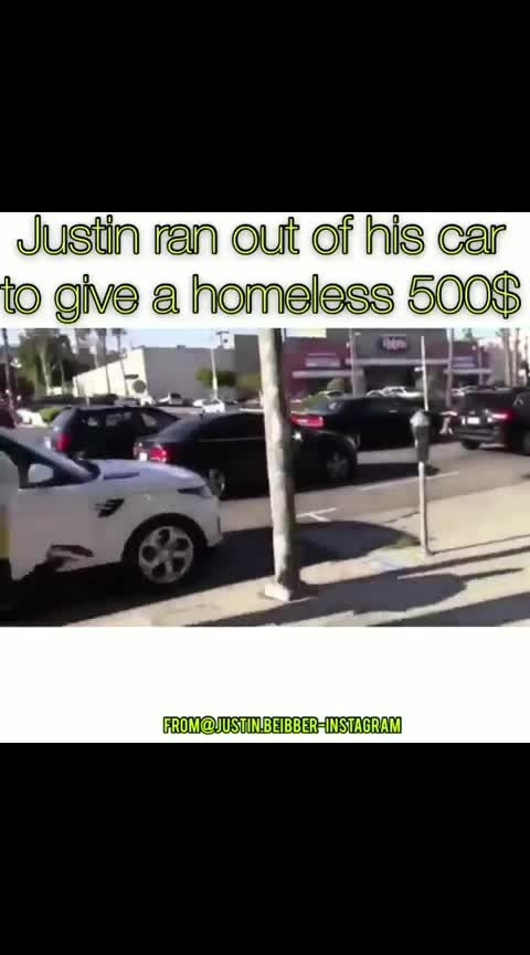 JB gave 500 dollers for homeless beggar This is y we Justin 😍😘💪😎🙏🙏