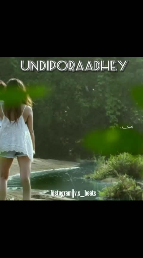 #undiporaadhey #love #hushaaru