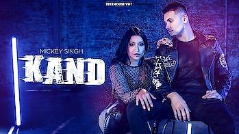 Mickey Singh ft. Dana Alexa - Kand | Treehouse VHT | New Punjabi Song 2019