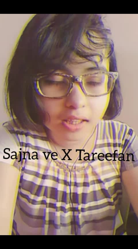sajna ve X tareefan #song #tareefan #sajnave #bollywood #lisamishra #vishalmishra #veerediwedding #Bollywood #cover #love #joyoners #featureme #beats #joyocian #roposostar