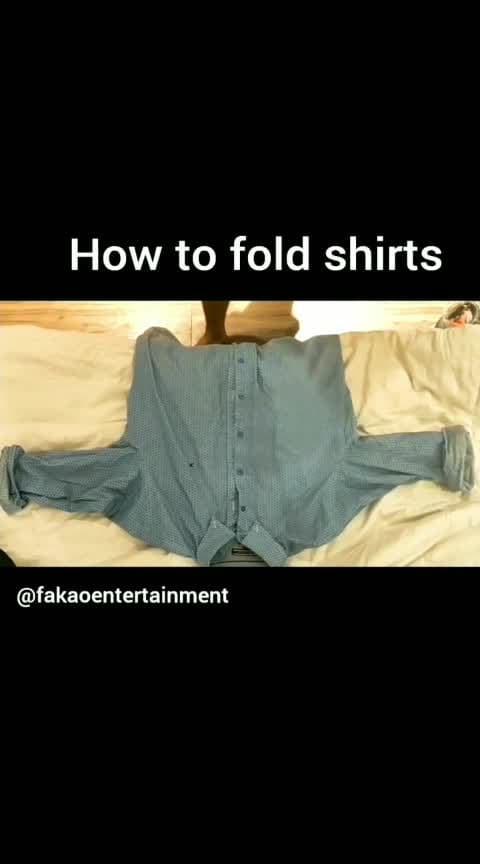 How to fold shirt.. it's so easy and complicated.  #fakao #fakaoentertainment #shirt #dhinchakdhichak #boxer #kanpur #suites #videoedit #adobepremiereclip #adobeclip #inshot #fold #hotelroom #hahatv #haha-tv