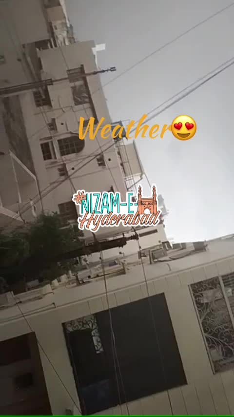 Weather #nizamehyderabad