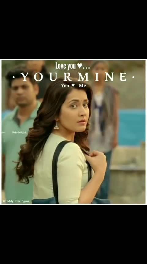 #youaremine #raashikhanna #tholiprema-varuntej-raasikhanna #romanticlove