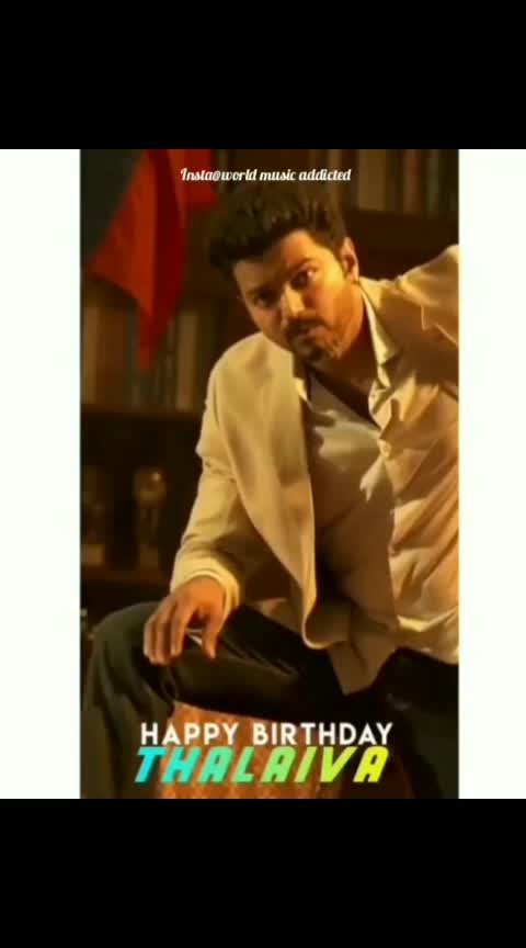 Happy birthday thalapathy Vijay   #thalaiva #happybirthdayvijay #happybirthdaythalapathivijay #vijay #thalapthy-vijay #status #vijayism