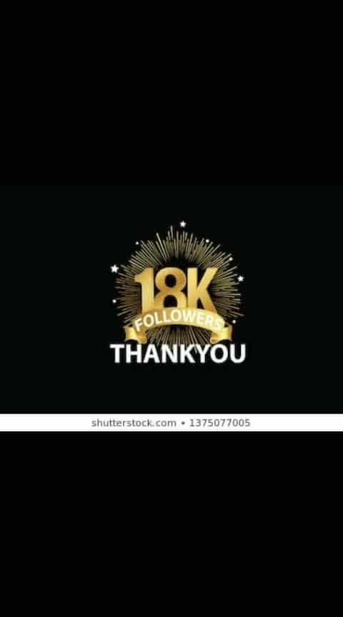 Thanku all reached 18k followers 😊💐💐