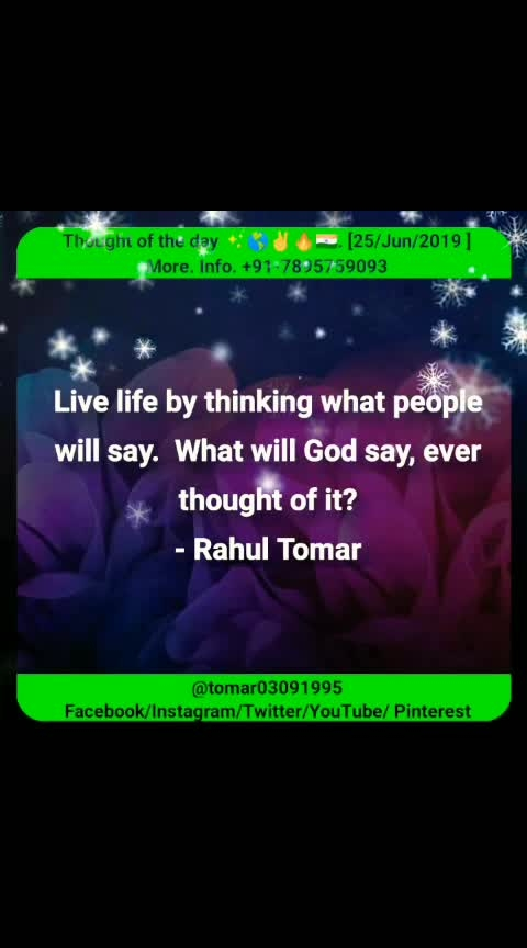 Thought of the day ✨🌎✌🔥🇮🇳. [25/Jun/2019 ]  Blogger post ⤵️⤵️⤵️  https://tomar03091995.blogspot.com/2019/06/thought-of-day-25jun2019.html                   My YouTube channel ⤵️⤵️⤵️ Videos  https://youtu.be/Zo1NulnFKYM  #tomar03091995 #success #leadership #motivation #mlm #inspirational #Never #give #up #Thought_of_the_day