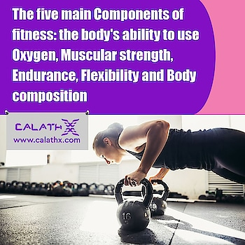 The #Five Main #Components of #fitness  www.calathx.com  #gym #fit #workout #fitnessmotivation #motivation #bodybuilding #training #health #fitfam #love #sport #healthy #lifestyle #crossfit #gymlife #instagood #muscle #healthylifestyle #exercise #instafit #personaltrainer #fitspo #fitnessmodel #fitnessgirl #yoga #like #calisthenics