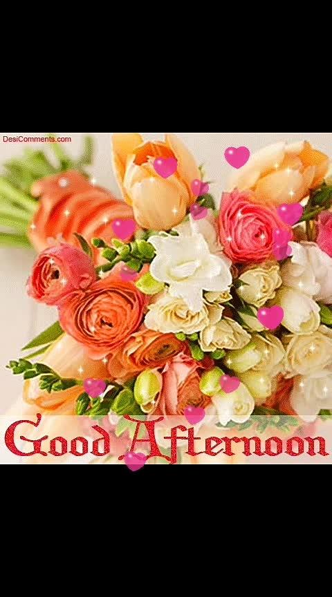 #goodafternoon
