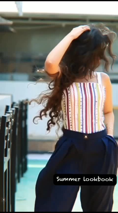 summer lookbook #lookbook #fashionvideos #fashionvideo #roposofashionblogger #summerfashion