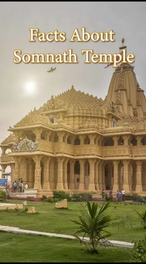 Amazing Facts about Somnath Temple, Somnath temple. Somnath temple Facts.