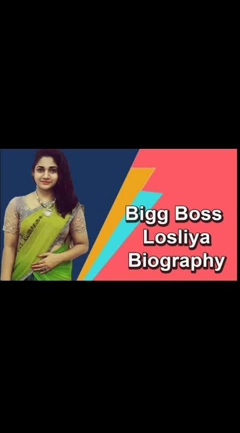 Losliya Biography #biggbossseason3 #losliya #losliya_army #losliyaarmy