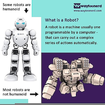 What is a robot ?  www.waytoonerd.com  #robot #robotics #robots #art #technology #engineering #scifi #robotic #ai #robotica #future #instatech #technews #dailyfact #didyouknowfacts #quotes #funfacts #true #interestingfacts #CableRobots #H2020 #TuesdayThoughts #fintech #insurtech #ArtificialIntelligence #MachineLearning #BigData
