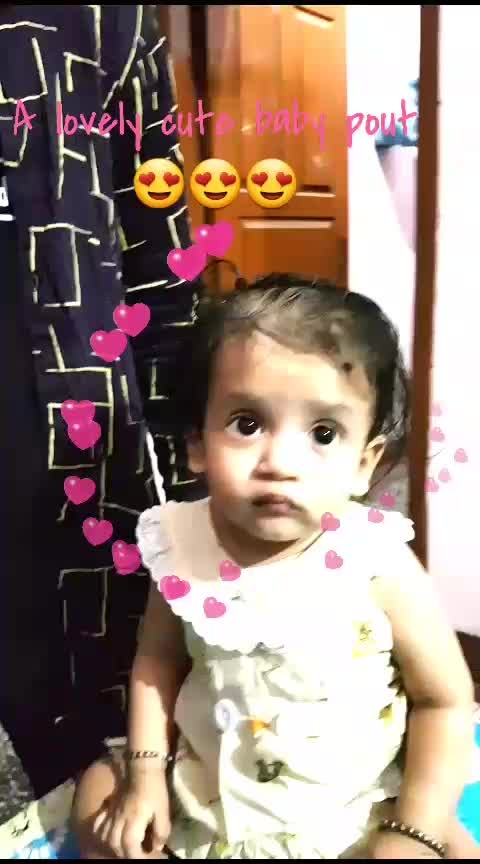 #cute #cutebaby #cutepout #pout  #cutevideo  a baby pout...