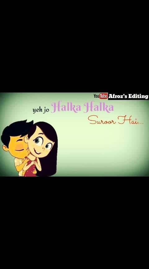 #love-song #halka_halka_suroor #cutevoice