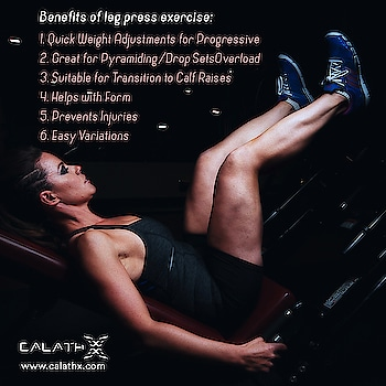 #Benefits of Leg Press #Exercise   www.calathx.com  #Fitspo #Fitfam #GirlsWhoLift #Legday #NoPainNoGain #FitLife #GetStrong #Workout #TrainHard #Gains #Strengthtraining #Physiquefreak #CrossFit #FitFluential #Fitnessfriday #Squats #Health #Healthylife #like4like #follow #calisthenics #fitindia #FridayThoughts #FridayMotivation #FridayFeeling