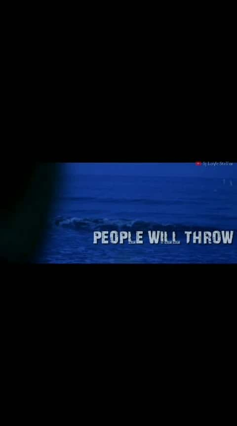 people throw stones at you...stood up