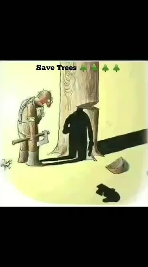Save Trees... Very deep meaning...  #savetrees #environment #life #love #trendingvideo