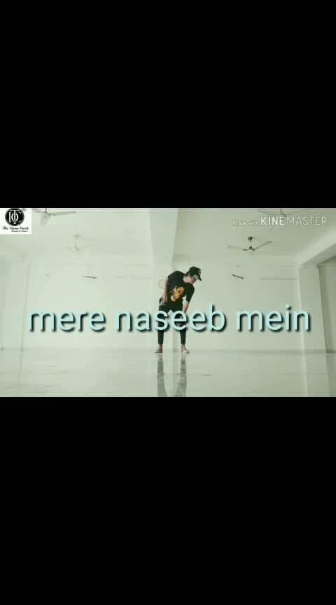 mere naseeb mein 😍😍 #roposo-dance #dance #like #foryoupage #indian