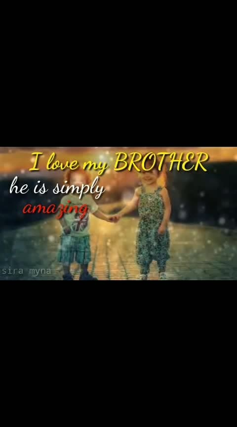#I love my brother...!