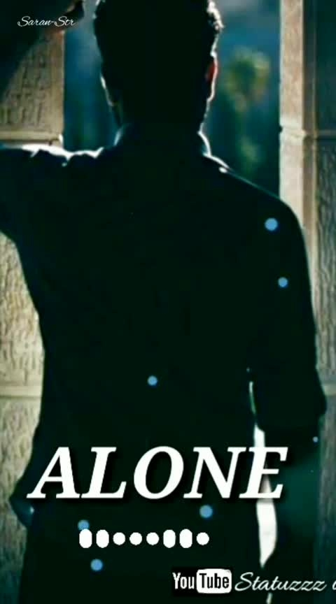 #alone #tamilsong #tamilfullscreenwhatsappstatus #roposo-tamil #roposo-beats