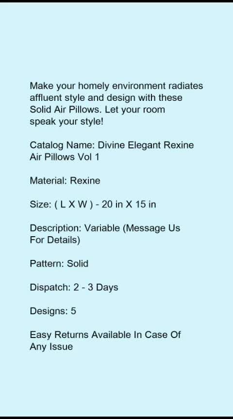Divine Elegant Rexine Air Pillows Vol 1*