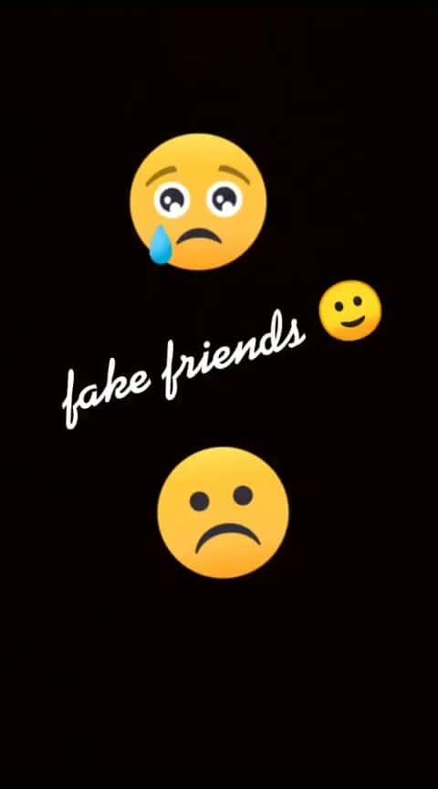#fakefriends 💔💔
