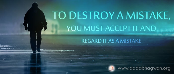 Do You Know that in order to destroy a mistake, you must accept it and regard it as a mistake?  To know more visit:  https://www.dadabhagwan.org/path-to-happiness/spiritual-science/absolute-vision-of-the-enlightened-one/destroy-mistakes-after-enlightenment/  #mistake #error #love #life #instagood #me #tired #boeing #drawing #funny #lost #quoteoftheday #gomma #eraser #disappear #imsorry #sbagli #errore #sogno #got #bologna #quotes #quote #you #accident #make #draw #dream #painting #bhfyp