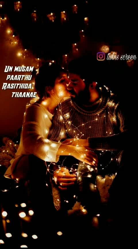 unakul thondangi unakul Thane enthan ulgam mudigirathey💕😍😘,# Tamil feeling song#tamilsongs20s #tamillovewhatsappstatus