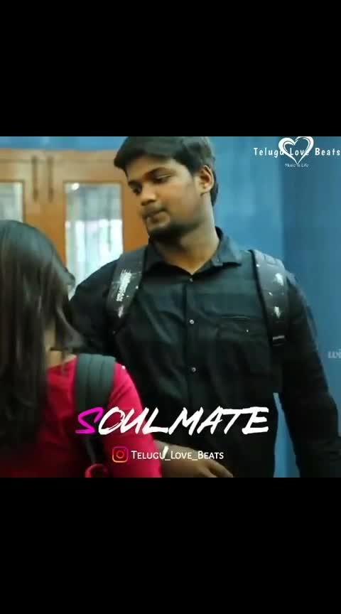 #soulmates #soulmate #telugulovestatus #filmistaanchannel #filmistan-channel #soulmusic #beats_channel #beatschannel #lovestatus #beatslove