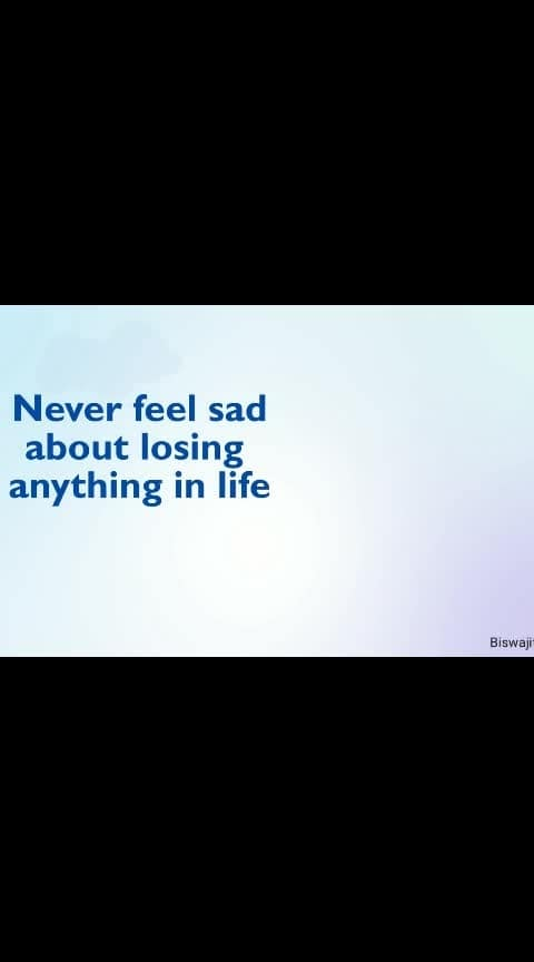 #never_feel_sad #motivational_quote_of_the_day
