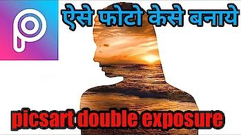 picart double exposure effect/picsart editing tutorial