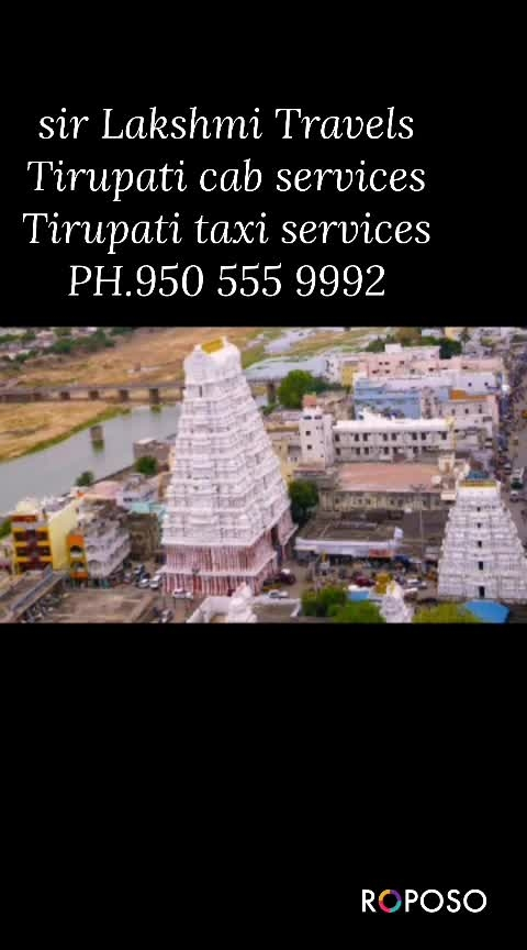 www.srilakshmitravels.com this taxi services 2 B 2 charges cab services 2 B 2 charges Tirupati to Tirumala Tirupati to airport Tirupati to kanipakam Tirupati to kalahasti Tirupati to sightseeing in Tirupati Tirupati to Vellore golden temple Tirupati to Arunachalam Tirupati to Madurai Tirupati to rameshwaram Tirupati to Kanyakumari Tirupati to Trivandrum Tirupati to Kanchipuram Tirupati to Chennai Tirupati to Mahabalipuram Tirupati to Pondicherry Tirupati to Bangalore PH.950 555 9992 & 9550857885
