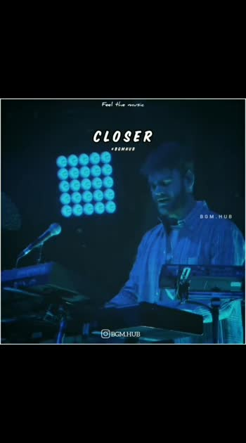Closer 😍 #chainsmokers #band #concerts #rockon #closer #bgmlovers #bgm #beatschannel #beats #beat-channel #reposo-love