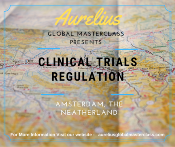 Clinical Trials Training In Europe. Aurelius Global masterclasses is providing In house training on Clinical Trials. Overview  clinical trials have increased dramatically in recent years. In this masterclass learn how evolutions in technology and risk management process offer new opportunities to increase efficiency and focus on relevant activities and clinical trial protocols.  Venue Amsterdam, The Neatherlands https://aureliusglobalmasterclass.com/events/2nd-edition-clinical-trial-regulations-with-ich-gcp-e6-r2-workshop/