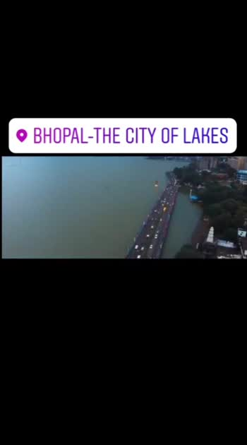 #Bhopal the city of lakes