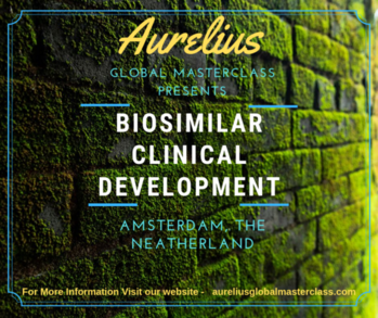 Biosimilars  Aurelius Global masterclasses is provinding in house training on Biosimilars in Europe. Overview In this Biosimilars Clinical Development Masterclass participants will Totality of the evidence and role of analytical data. Venue Amsterdam, The Neatherlands https://aureliusglobalmasterclass.com/events/advancing-biosimilars-clinical-development/