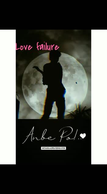 Love failure #love  #failure