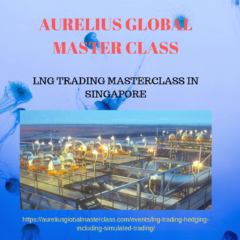 Aurelius Global Masterclass is providing the best in house LNG Trading training and masterclass on latest technologies in Amsterdam, Europe. Aurelius Global Masterclass,LNG Trading Masterclass in Singapore, LNG Trading https://aureliusglobalmasterclass.com/events/lng-trading-hedging-including-simulated-trading/
