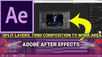 How to Split Layers and Trim Composition to Work Area in After Effects in Telugu