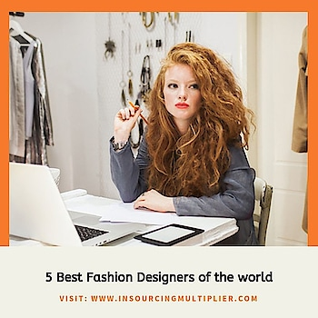 Top 5 fashion designersin the world, these are worlds best gown designer in the world or you can say worlds biggest fashion designers in 2019! Here we are presenting Worlds Famous Fashion Designers 2019. Visit: https://insourcingmultiplier.com/5-best-fashion-designers-of-the-world/    worlds top fashion designers, top 5 fashion designers , best gown designer in the world, worlds biggest fashion designers in 2019, Worlds famous fashion designers 2018