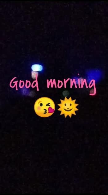 #goodmorning  #goodmorning #goodmorning-roposo